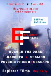 Explorer Films SXSW 2013 Day Party Fri 3/15